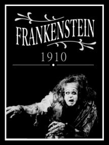 Risultati immagini per Frankenstein - 1910